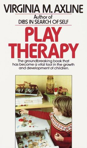 Play Therapy - Virginia M. Axline
