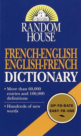 Random House French-English English-French Dictionary - Random House