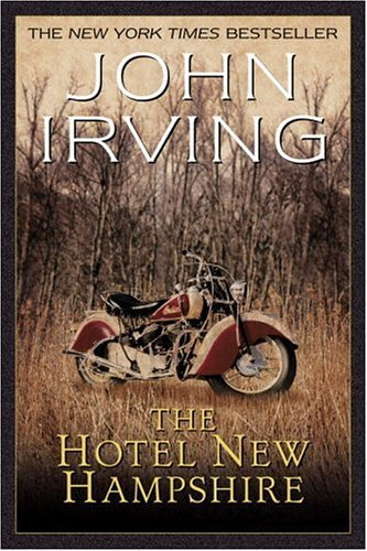 The Hotel New Hampshire (Ballantine Reader's Circle) - John Irving