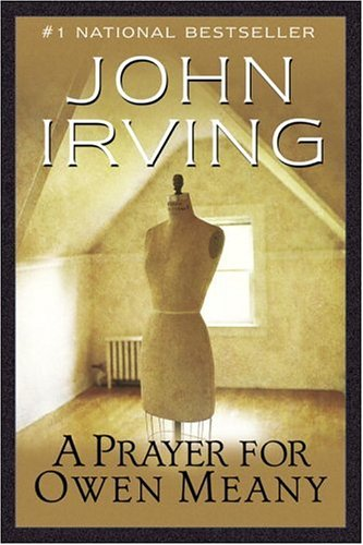 A Prayer for Owen Meany: A Novel (Ballantine Reader's Circle) - John Irving