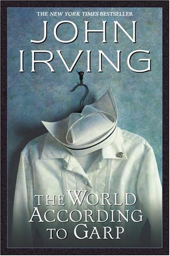The World According to Garp (Ballantine Reader's Circle) - John Irving