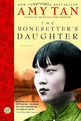 The Bonesetter's Daughter: A Novel (Ballantine Reader's Circle) - Amy Tan