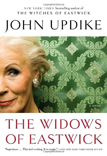 The Widows of Eastwick: A Novel - John Updike