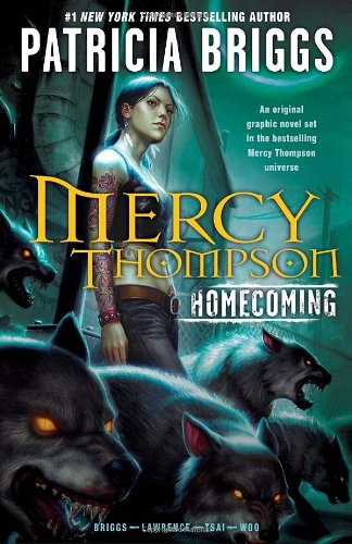 Mercy Thompson: Homecoming / Patricia Briggs