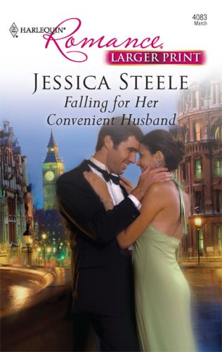 Falling For Her Convenient Husband (Larger Print Harlequin Romance) - Jessica Steele