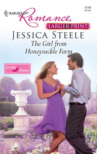 The Girl from Honeysuckle Farm (Larger Print Romance) - Jessica Steele