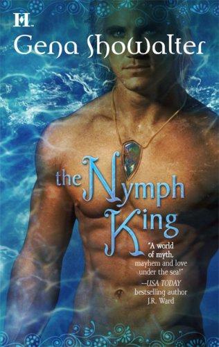 The Nymph King (Atlantis, Book 3) - Gena Showalter