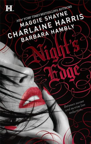 Night's Edge: Dancers in the Dark\Her Best Enemy\Someone Else's Shadow - Charlaine Harris