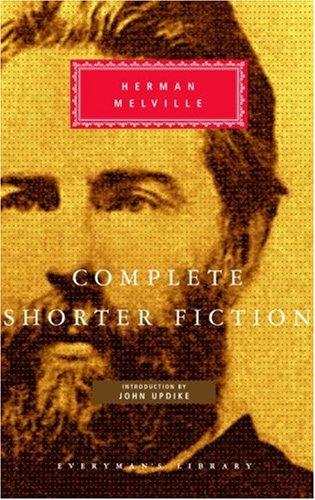 Complete Shorter Fiction (Everyman's Library) - Herman Melville