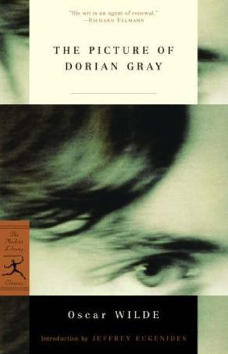 The Picture of Dorian Gray (Modern Library Classics) - Oscar Wilde