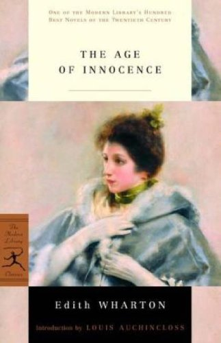 The Age of Innocence (Modern Library Classics) - Edith Wharton