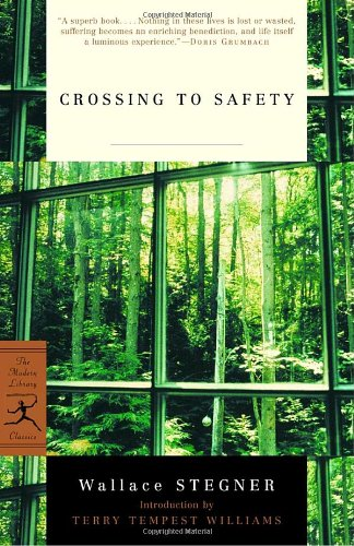Crossing to Safety (Modern Library Classics) - Wallace Earle Stegner