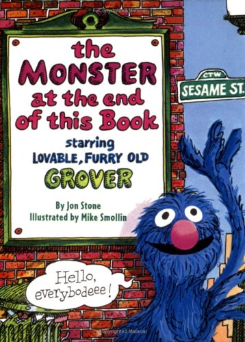 The Monster at the End of This Book (Big Bird's Favorites Board Books) - Jon Stone