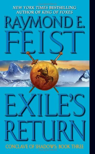 Exile's Return (Conclave of Shadows, Book 3) - Raymond E. Feist
