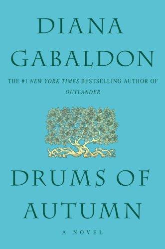 Drums of Autumn (Outlander) - Diana Gabaldon