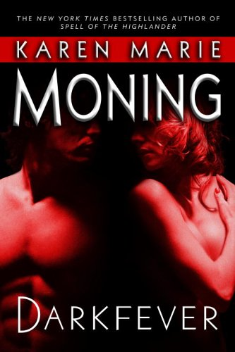 Darkfever (Fever Series, Book 1) - Karen Marie Moning