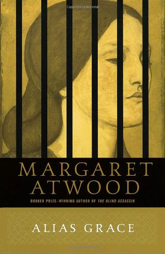 Alias Grace: A Novel - Margaret Atwood
