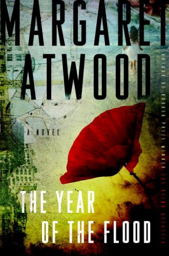 The Year of the Flood: A Novel - Margaret Atwood