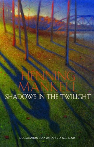 Shadows in the Twilight - Henning Mankell