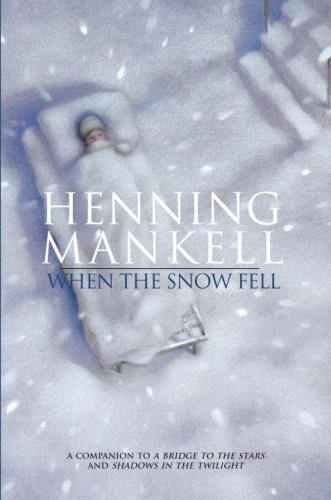 When the Snow Fell - Henning Mankell