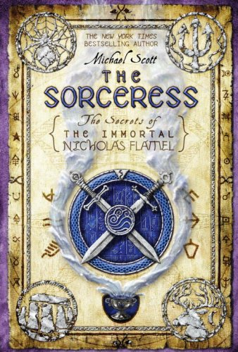 The Sorceress - The Secrets of the Immortal Nicholas Flamel #3 - Michael Scott