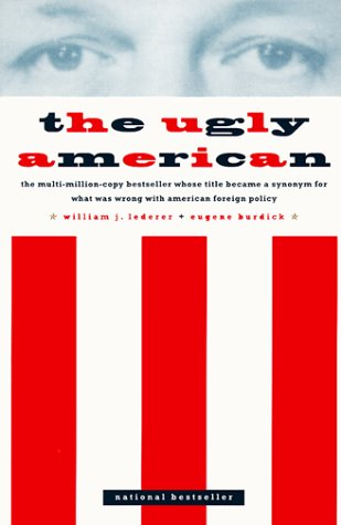 The Ugly American - Eugene Burdick