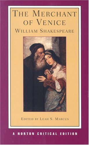 The Merchant of Venice (Norton Critical Editions) - William Shakespeare