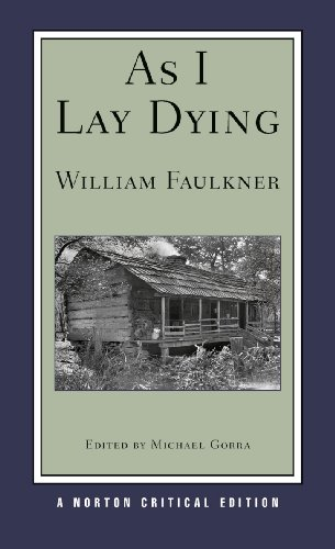As I Lay Dying (Norton Critical Editions) - William Faulkner