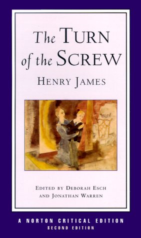 The Turn of the Screw (Second Edition)  (Norton Critical Editions) - Henry James