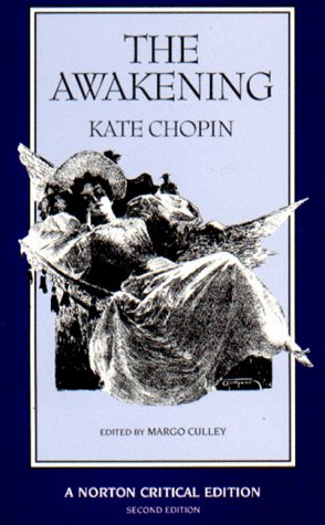 The Awakening (Norton Critical Editions) / Kate Chopin
