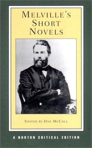 Melville's Short Novels (Norton Critical Editions) - Herman Melville