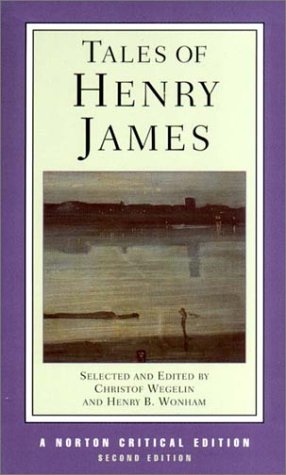 Tales of Henry James (Norton Critical Editions) - Henry James