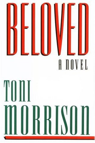 Beloved:  A Novel - Toni Morrison