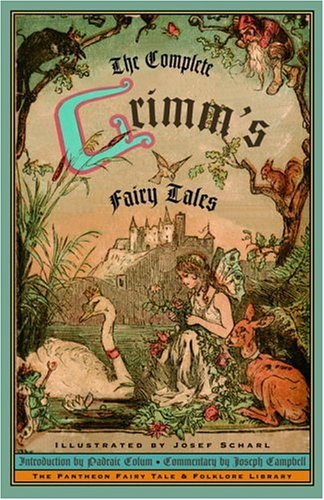 The complete grimm s fairy tales brothers grimm