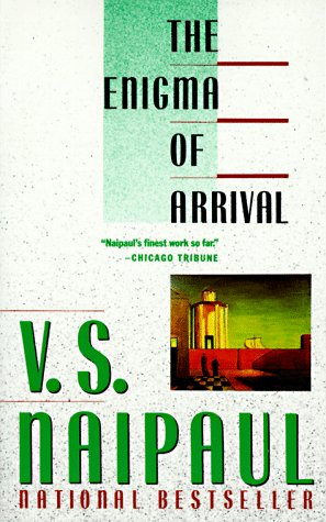 The Enigma of Arrival: A Novel - V.S. Naipaul