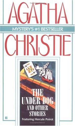 The Underdog and Other Stories (Hercule Poirot) - Agatha Christie