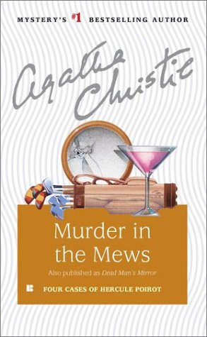 Murder in the Mews and Other Stories (Hercule Poirot) - Agatha Christie