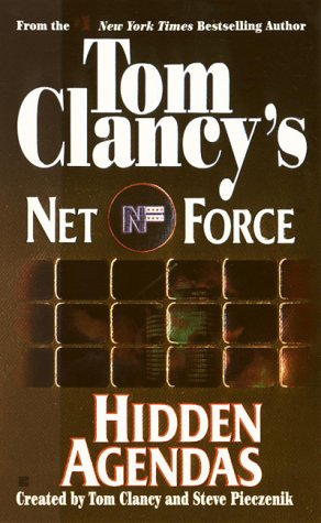 Hidden Agendas (Tom Clancy's Net Force, No. 2) - Tom Clancy