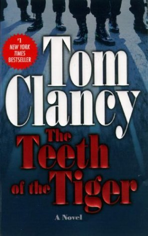 The Teeth Of The Tiger (Jack Ryan) - Tom Clancy
