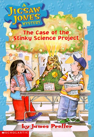 The Case of the Stinky Science Project (Jigsaw Jones Mystery, No. 9) - James Preller