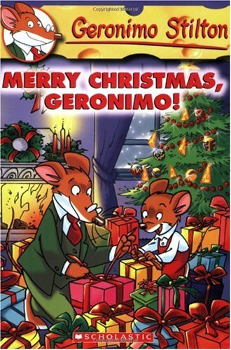 Merry Christmas, Geronimo! (Geronimo Stilton, No. 12) - Geronimo Stilton
