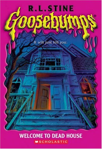 Welcome to Dead House (Goosebumps Series) - R.L. Stine