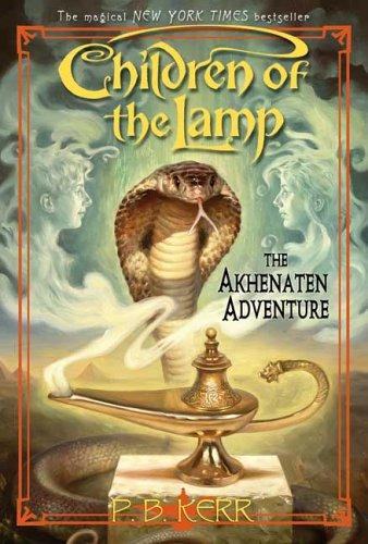 הוסף לסל את The Akhenaten Adventure (Children of the Lamp) / P. B. Kerr