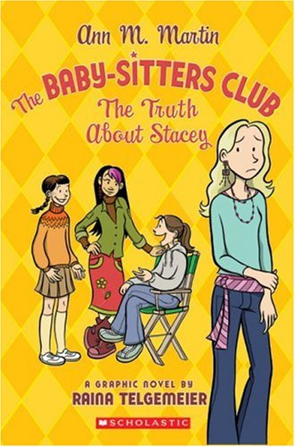 The Baby-Sitters Club: The Truth About Stacey - Ann M. Martin
