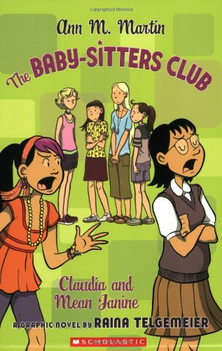 The Baby-Sitters Club: Claudia and Mean Janine (BSC Graphix) - Ann M. Martin