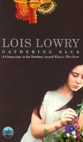 Gathering Blue (Readers Circle) - Lois Lowry
