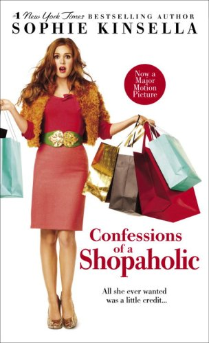 Confessions of a Shopaholic (Movie Tie-in Edition) - Sophie Kinsella