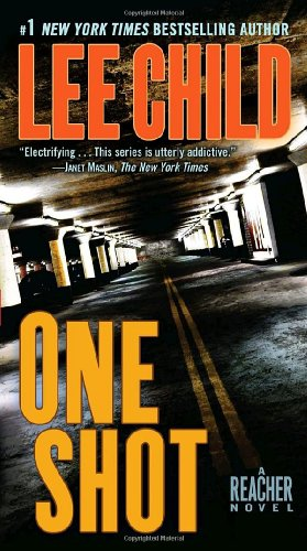 One Shot: A Reacher Novel (Jack Reacher) - Lee Child