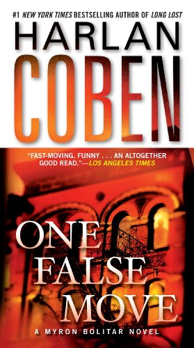 One False Move: A Myron Bolitar Novel (Myron Bolitar Mysteries) - harlen coben