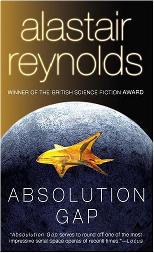 Absolution Gap (Revelation Space) - Alastair Reynolds